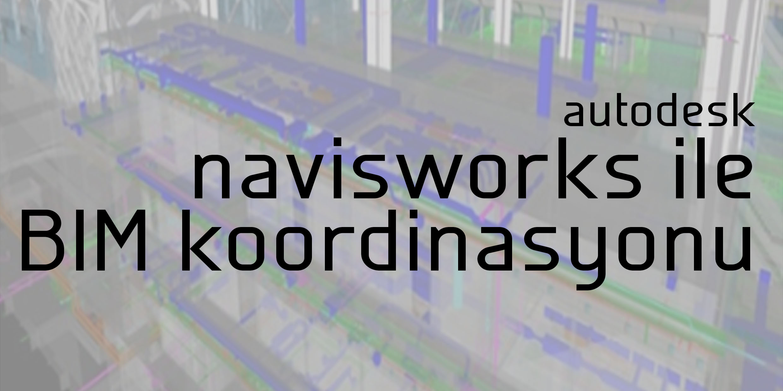 navisworks- eğitimi